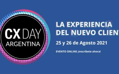 Vuelve el CX Day Argentina 2021: La experiencia del nuevo cliente