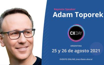 """El Keynote Speaker Adam Toporek hablará de """"El Viaje Emocionalmente Impactante"""" en el CX Day Argentina 2021"""